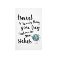 Travel Makes You Richer Quote Journal