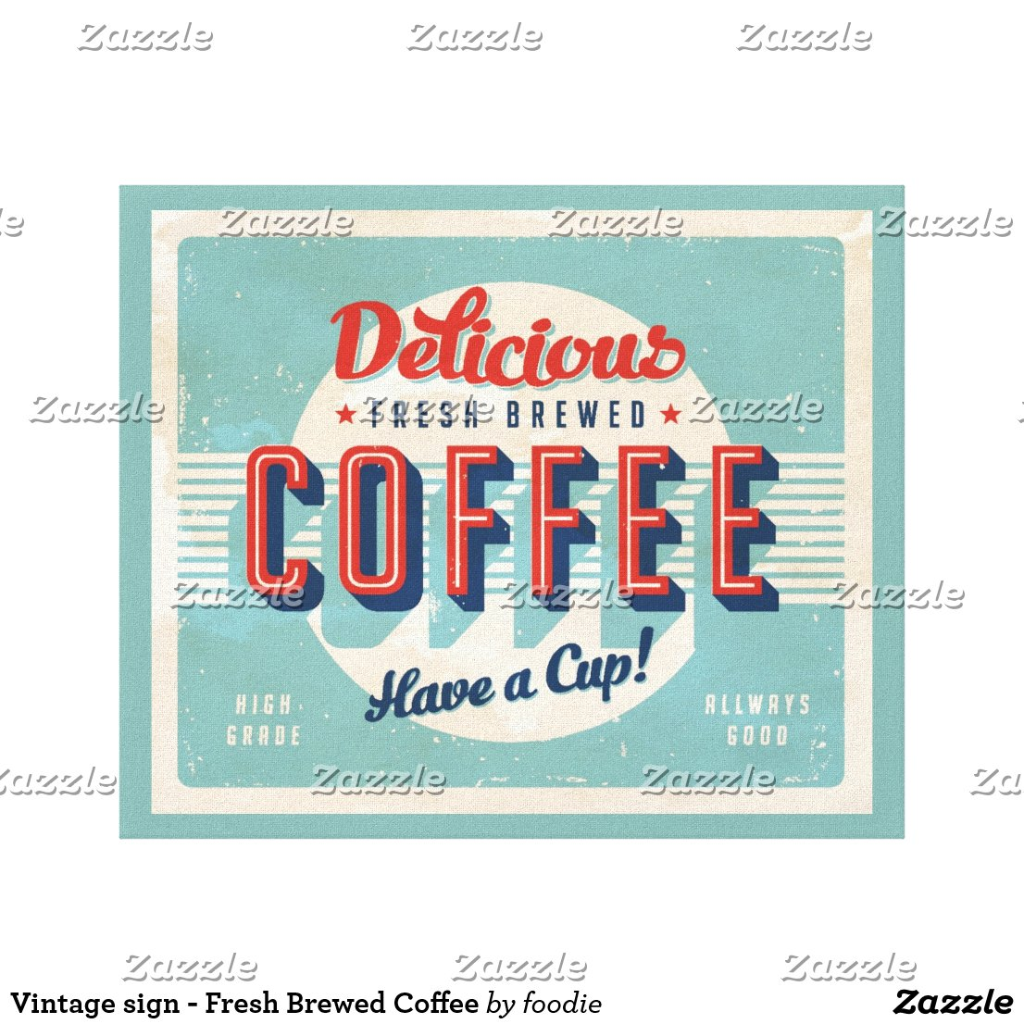 Vintage Fresh Brewed Coffee