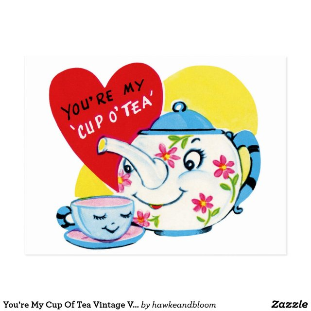 You're My Cup Of Tea Postcard