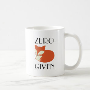 Zero Fox Given Coffee Mug