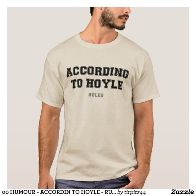 00 HUMOUR - ACCORDIN TO HOYLE - RULES T-Shirt