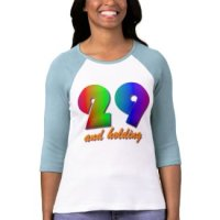 Funny T-Shirts & Gifts - 29 And Holding