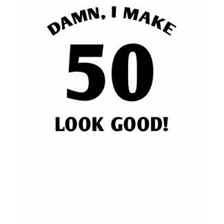 50 Yr Old Gag Gift shirt