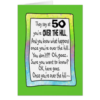 50th Birthday Over The Hill Card