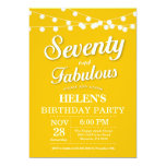 70th Birthday Invitation Yellow Fabulous