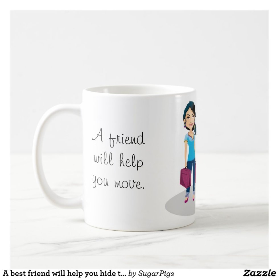 Female Friendship Quote Best Friends Coffee Mug