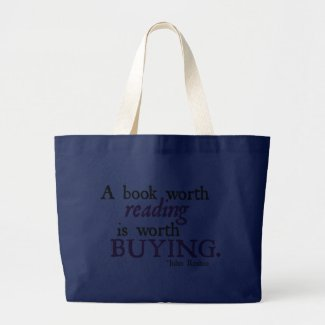 A Book Worth Reading is Worth Buying bag