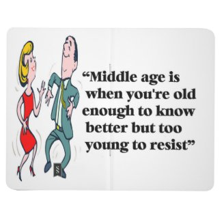 A perfect description of middle age journal