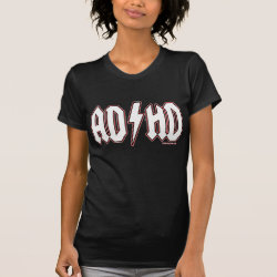 AD/HD SHIRT