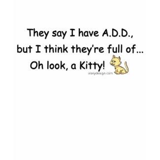 ADD Kitty Humor shirt