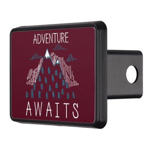 Adventure Awaits quote & Tree Covered Mountains Hitch Cover