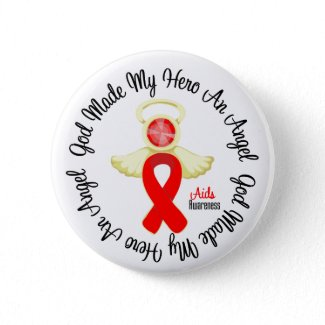 AIDS God Made My Hero An Angel button
