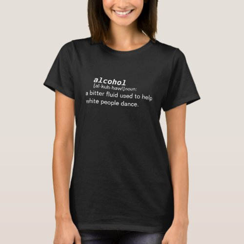 alcohol dictionary definition T-Shirt