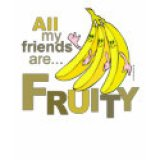 Gays & Lesbian T-Shirts & Gifts - All My Friends Are Fruity