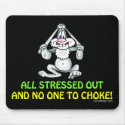 All Stressed Out Mousepad
