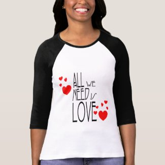all we need is love shirt