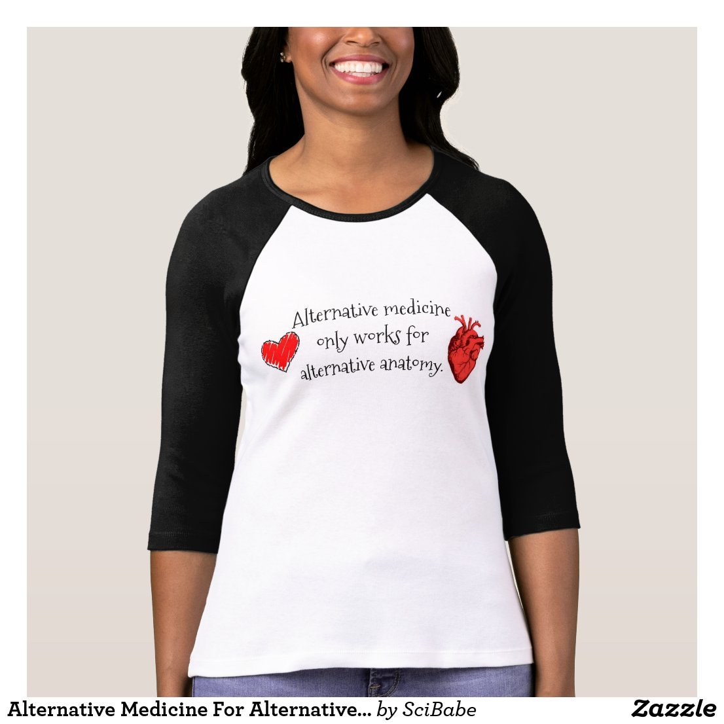 Alternative Medicine For Alternative Anatomy T-Shirt