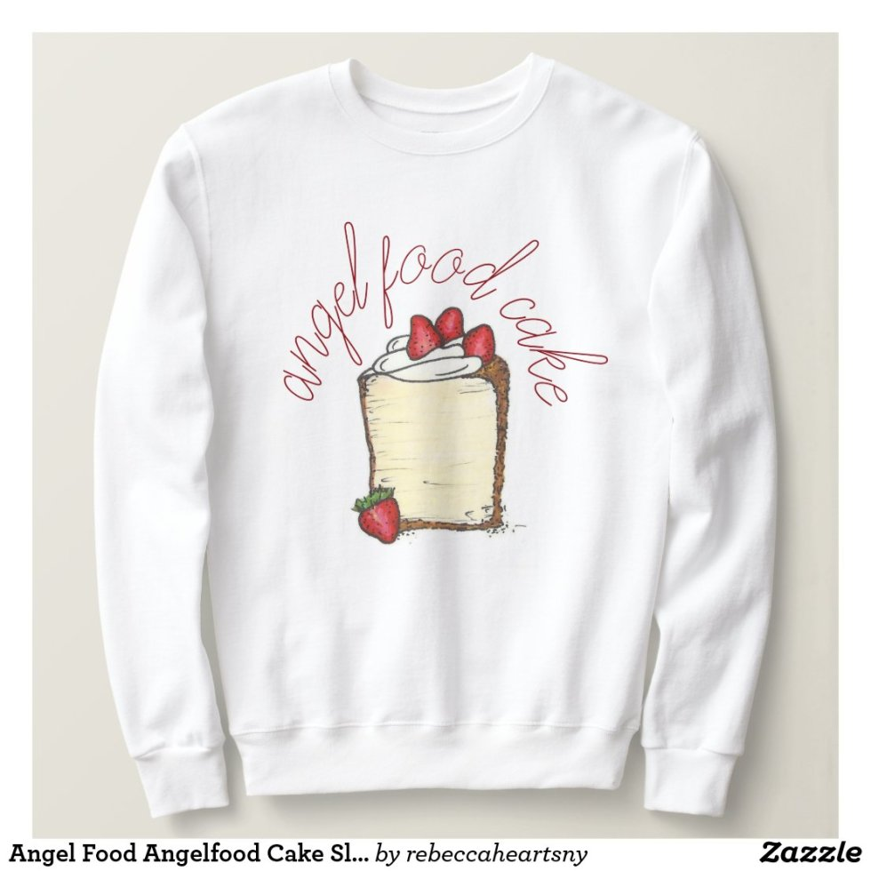 Angel Food Angelfood Cake Slice Strawberry Dessert Sweatshirt