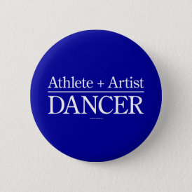 Athlete   Artist = Dancer Button