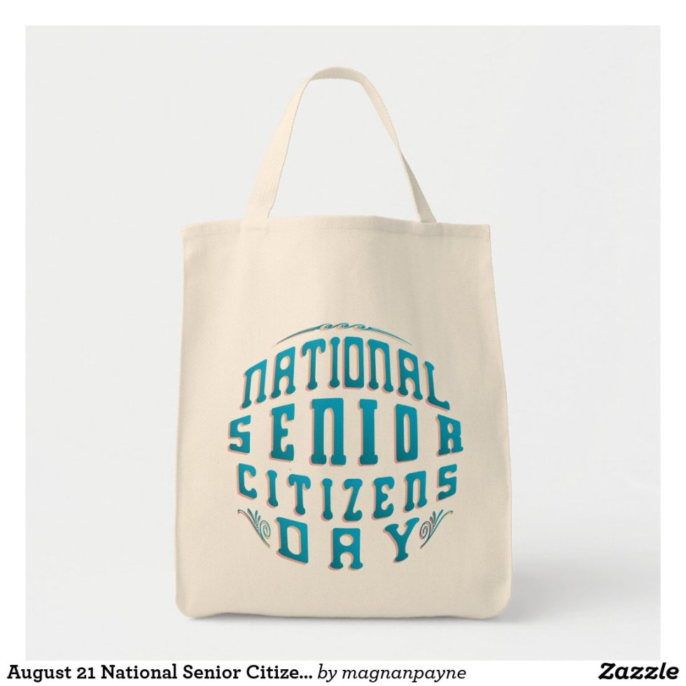 August 21 National Senior Citizens Day Tote Bag