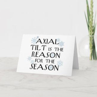 Axial Tilt-winter solstice card card