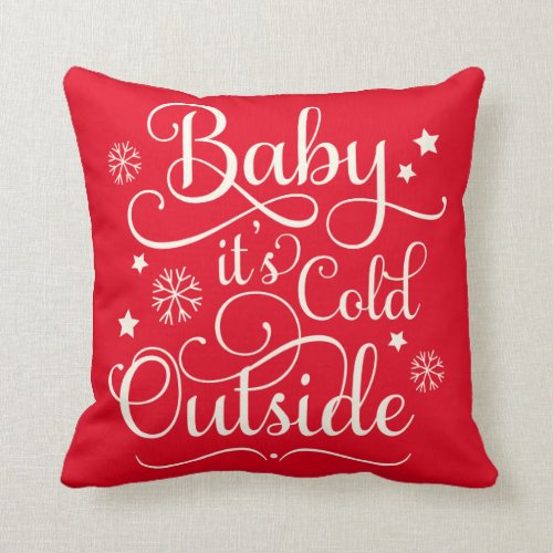 Baby It's Cold Outside | Red Holiday Throw Pillow
