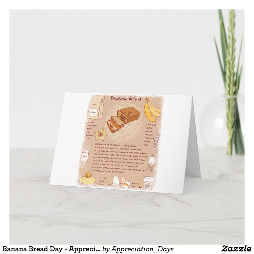Banana Bread Day - Appreciation Day Card
