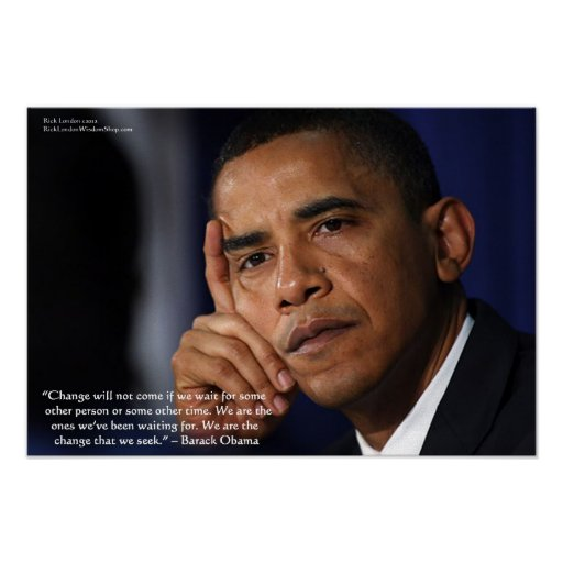 "Barack Obama On ""Change"" Wisdom Quote Collectible  Poster"