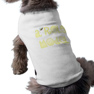 Be A Role Model - A Positive Word petshirt