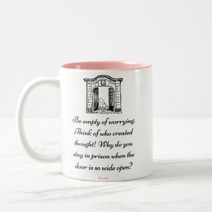 """""""Be Empty Of Worrying"""" - Inspirational quote mug"""