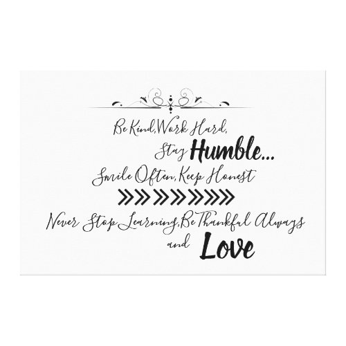 Be Humble Quote Canvas Print