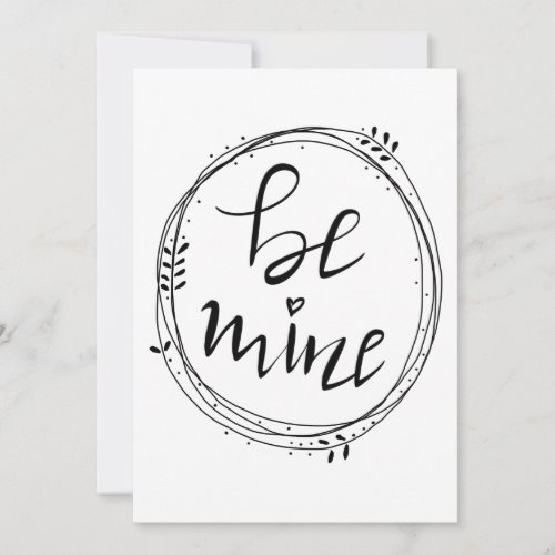 Be Mine Handwritten Typography Valentines Day Holiday Card