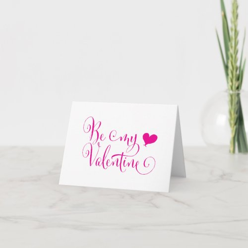 Be My Valentine Fun Calligraphy Pink Note Card