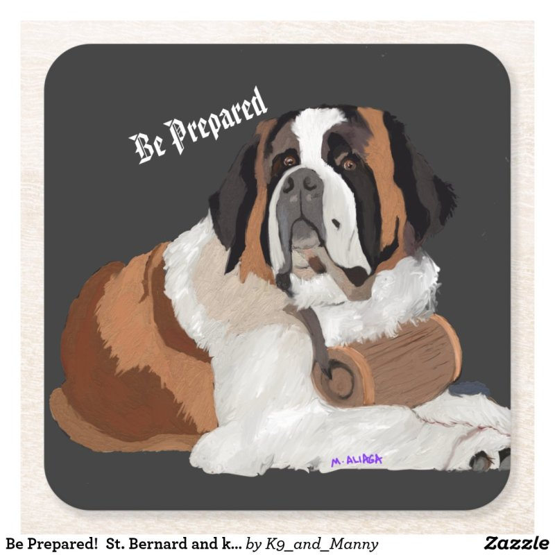 Be Prepared!  St. Bernard and keg Square Paper Coaster