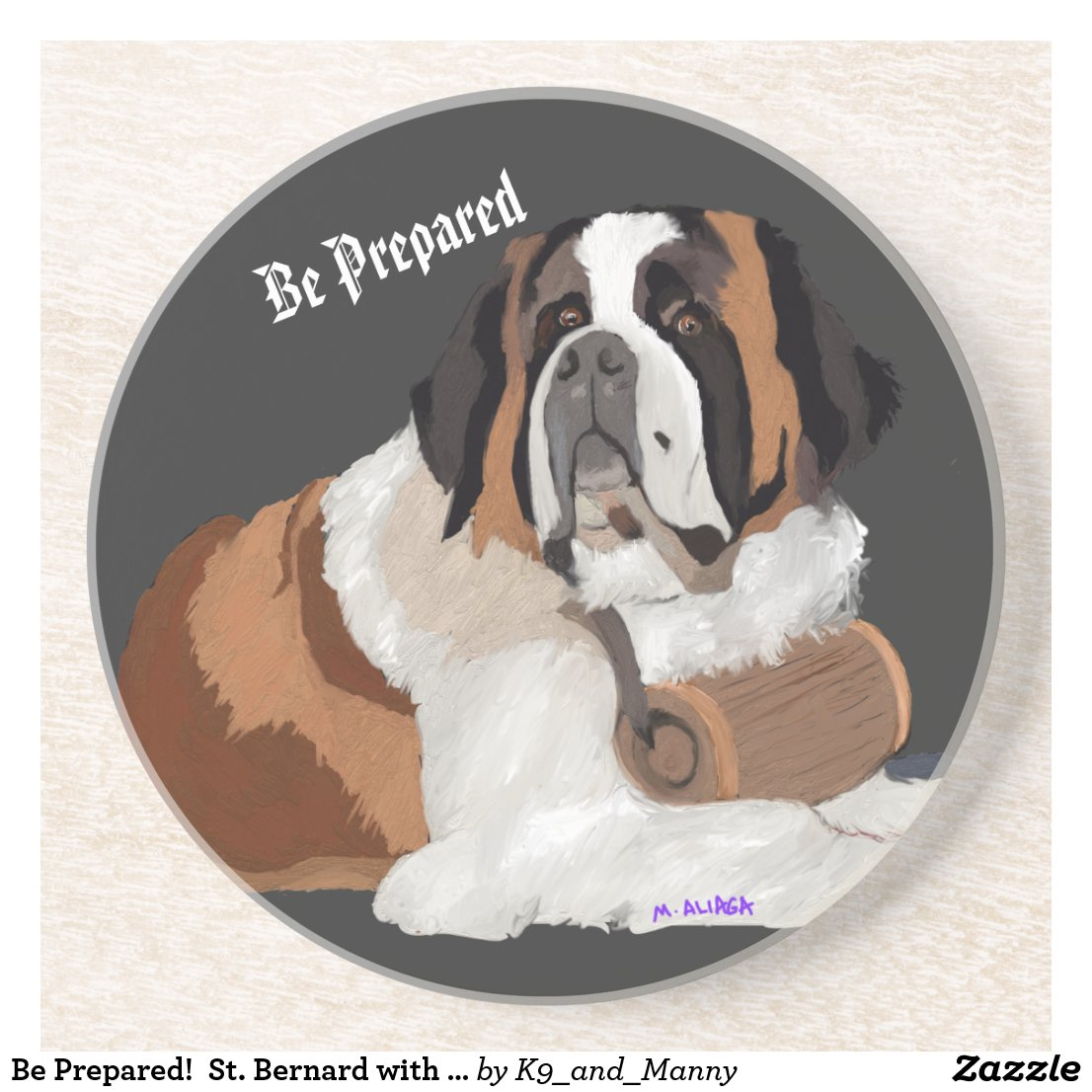 Be Prepared!  St. Bernard with keg Coaster