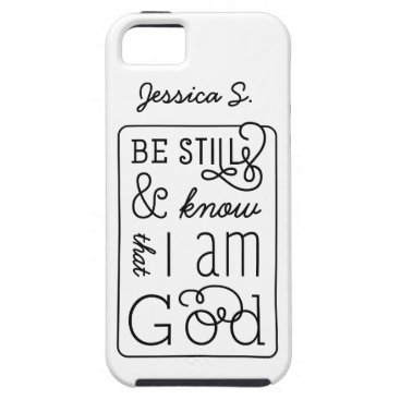 Be still and know that I am God Bible Verse iPhone SE/5/5s Case