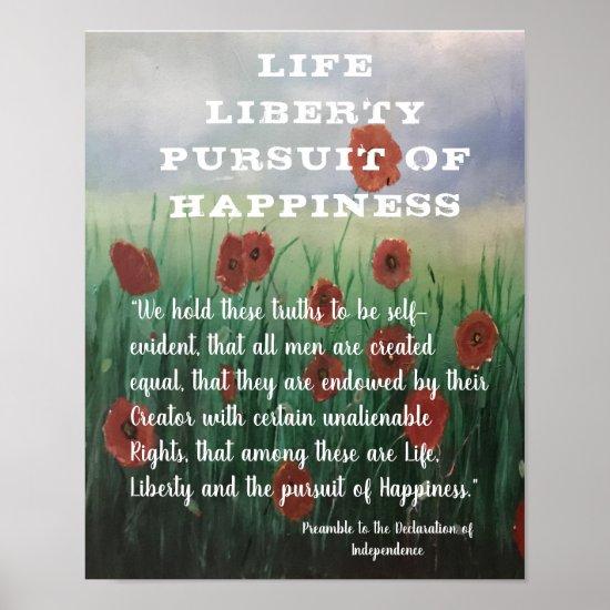 Beautiful Life Liberty & Pursuit of Happiness Poster