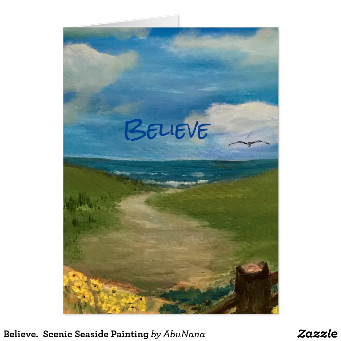 Believe.  Scenic Seaside Painting Card