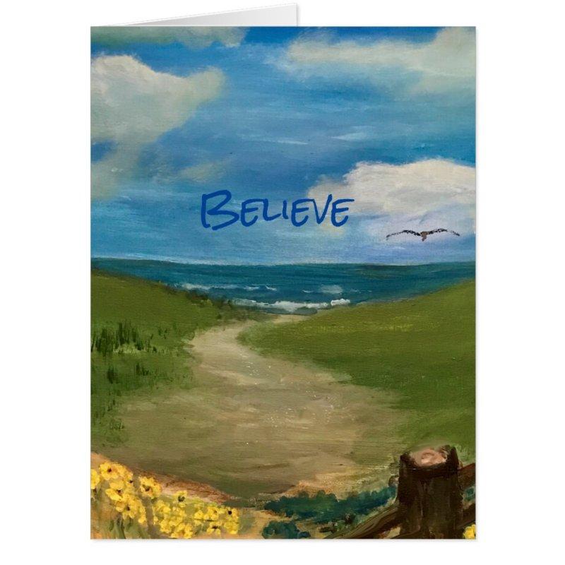 Believe.  Scenic Seaside Painting Card