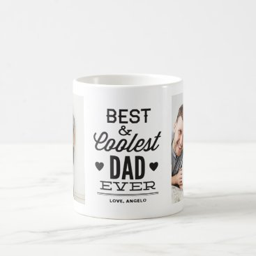 Best and Coolest Dad Ever Print Photo Collage Mug