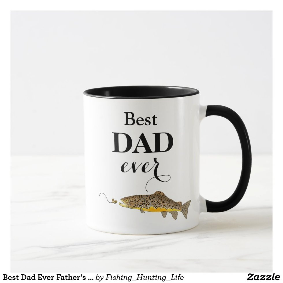 Best Dad Ever Father's Day Trout Fly Fishing Mug