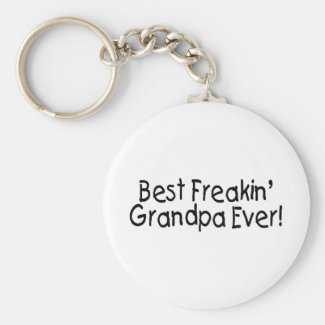 Best Freakin Grandpa Ever Keychain