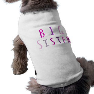 Big Sister in Pink Pet Shirt