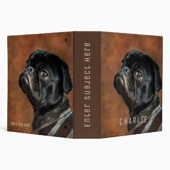 Black Pug Dog 3 Ring Binder
