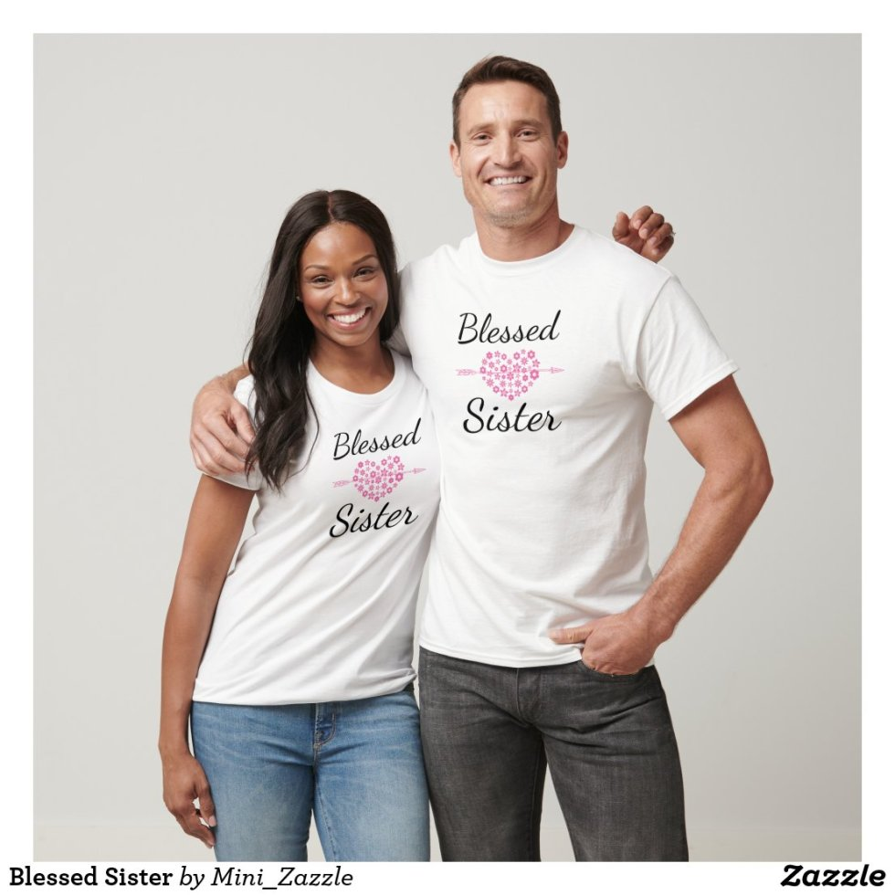 Blessed Sister BFF Shirts For 4