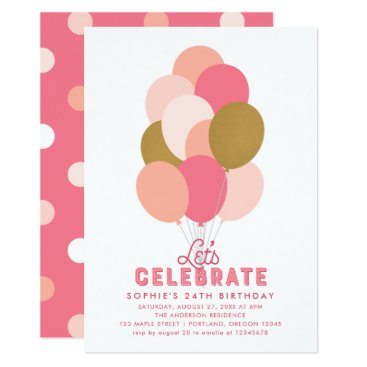 Blush Pink Faux Gold Balloons Any Age Birthday Invitation