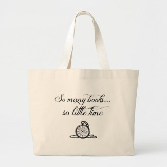 Book Tote Bag - So Many Books So LIttle TIme