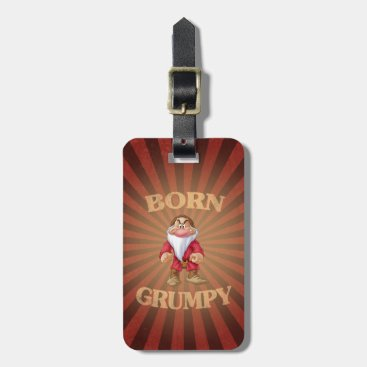 Born Grumpy Luggage Tag