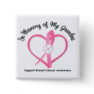 Breast Cancer In Memory of My Grandma button