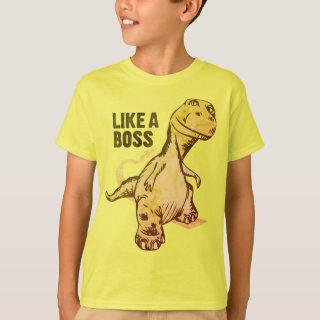 Brown Dinosaur Like a Boss T-Shirt